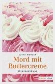 Mord mit Buttercreme (eBook, ePUB)