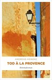 Tod à la Provence (eBook, ePUB)
