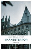 #hanseterror / Kommissar Birger Andresen Bd.9 (eBook, ePUB)