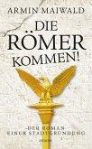 Die Römer kommen! (eBook, ePUB)