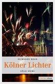 Kölner Lichter (eBook, ePUB)