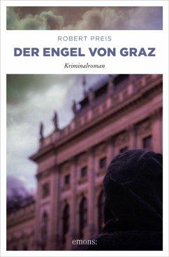 Der Engel von Graz (eBook, ePUB) - Preis, Robert