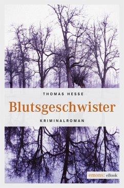 Blutsgeschwister (eBook, ePUB) - Hesse, Thomas