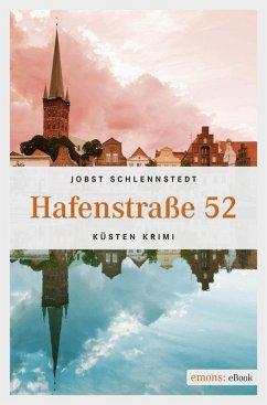 Hafenstraße 52 / Simon Winter Bd.3 (eBook, ePUB) - Schlennstedt, Jobst