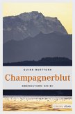 Champagnerblut (eBook, ePUB)