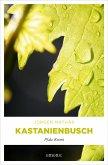 Kastanienbusch (eBook, ePUB)