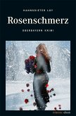 Rosenschmerz (eBook, ePUB)