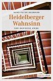 Heidelberger Wahnsinn (eBook, ePUB)