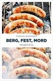 Berg, Fest, Mord (eBook, ePUB)