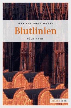 Blutlinien (eBook, ePUB) - Angelowski, Myriane