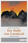 Der Bulle von Garmisch (eBook, ePUB)