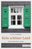 Kein schöner Land (eBook, ePUB)