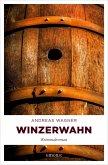 Winzerwahn (eBook, ePUB)