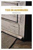 Tod in Augsburg (eBook, ePUB)