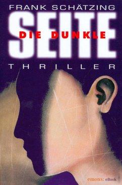 Die Dunkle Seite (eBook, ePUB) - Schätzing, Frank