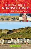 Bruckmann Reiseführer Niederländische Nordseeküste: Zeit für das Beste (eBook, ePUB)