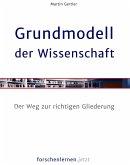 Grundmodell der Wissenschaft (eBook, ePUB)