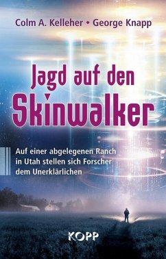 Jagd auf den Skinwalker (eBook, ePUB) - Kelleher, Colm A.; Knapp, George