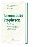 Burnout der Propheten