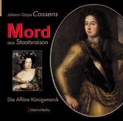 Mord aus Staatsraison - Cassens, Johann-Tönjes