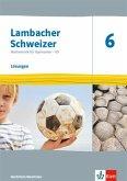 Lambacher Schweizer Mathematik 6 - G9. Ausgabe Nordrhein-Westfalen. Lösungen Klasse 6