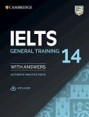 IELTS 14 General Training. Student's Book with answers with downloadable Audio