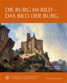 Die Burg im Bild - Das Bild der Burg