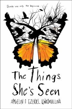 The Things She's Seen - Kwaymullina, Ambelin; Kwaymullina, Ezekiel