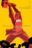 The Fate of the Bolshevik Revolution