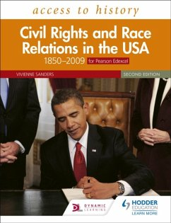 Access to History: Civil Rights and Race Relations in the USA 1850-2009 for Pearson Edexcel - Sanders, Vivienne