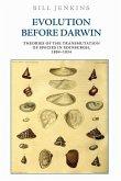 Evolution Before Darwin: Theories of the Transmutation of Species in Edinburgh, 1804-1834