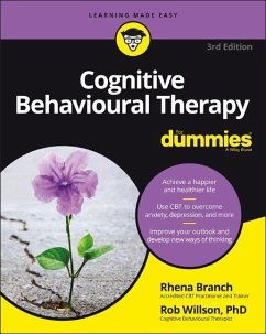 Cognitive Behavioural Therapy For Dummies - Willson, Rob;Branch, Rhena