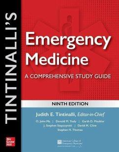 Tintinalli's Emergency Medicine: A Comprehensive Study Guide - Tintinalli, Judith; Ma, O. John; Yealy, Donald