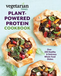 Vegetarian Times Plant-Powered Protein Cookbook - Times, Editors of Vegetarian