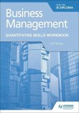 Business Management for the IB Diploma Quantitative Skills Workbook