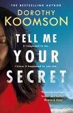 Tell Me Your Secret