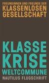 Klasse, Krise, Weltcommune (eBook, ePUB)