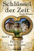 Schlüssel der Zeit - Band 2: Der Hexer von Bergheim (eBook, ePUB)
