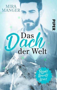 Das Dach der Welt / Read! Sport! Love! Bd.1 (eBook, ePUB) - Manger, Mira