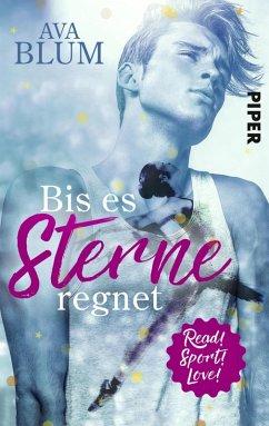 Bis es Sterne regnet / Read! Sport! Love! Bd.3