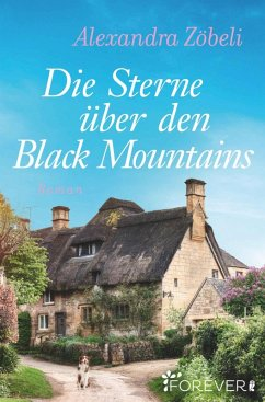 Die Sterne über den Black Mountains (eBook, ePUB) - Zöbeli, Alexandra