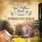 Ein Mörder steht im Walde / Tee? Kaffee? Mord! Bd.9 (MP3-Download)