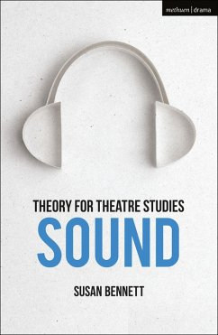 Theory for Theatre Studies: Sound (eBook, ePUB)