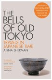 The Bells of Old Tokyo (eBook, ePUB)