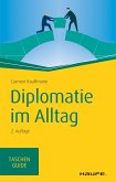 Diplomatie im Alltag (eBook, PDF)