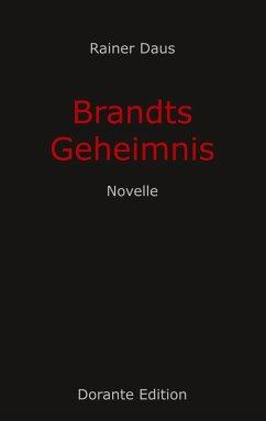 Brandts Geheimnis (eBook, ePUB)