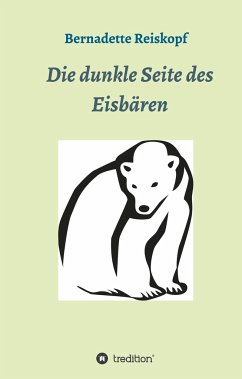 Die dunkle Seite des Eisbären