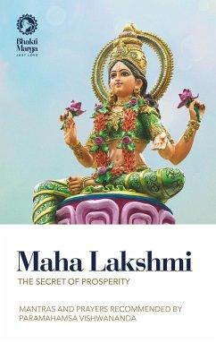 Maha Lakshmi: The Secret of Prosperity - Marga, Bhakti