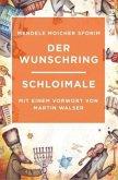 Der Wunschring / Schloimale