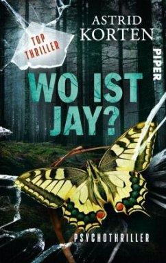 WO IST JAY? - Korten, Astrid